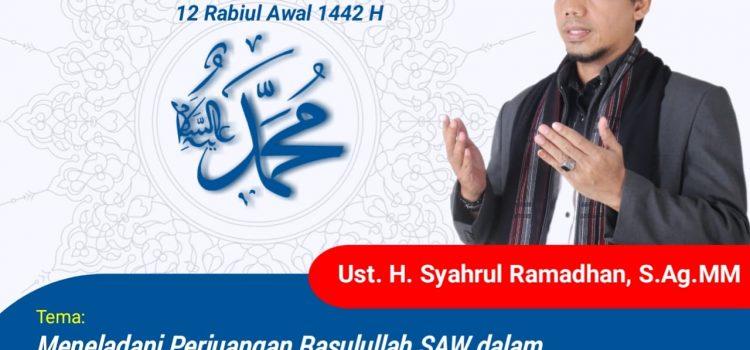 Peringatan Maulid Nabi Muhammad Saw 12 Rabiul Awal 1442H
